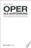 Oper als Aufführung