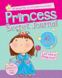 Princess Book Of Secrets: Secret Journal : with lock and key....