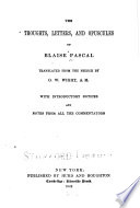 The Thoughts  Letters  and Opuscules of Blaise Pascal
