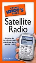The Pocket Idiot's Guide to Satellite Radio