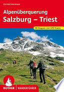 Alpen  berquerung Salzburg   Triest