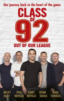 Class of 92: Out of Our League