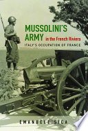 Mussolini s Army in the French Riviera
