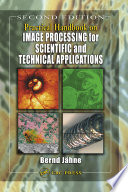 Practical Handbook On Image Processing For Scientific And Technical Applications Second Edition book
