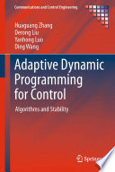 Adaptive Dynamic Programming for Control