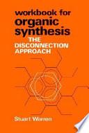 Organic Synthesis, Workbook