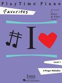 PlayTime Piano  Level 1  Favorites