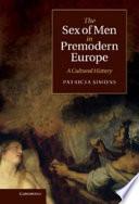 The Sex of Men in Premodern Europe