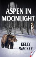 Aspen in Moonlight Book PDF