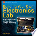Building Your Own Electronics Lab