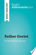 Father Goriot by Honor   de Balzac  Book Analysis