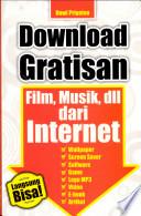 Download Gratisan Film  Musik  dll  dari Internet