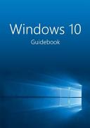Windows 10 Guidebook