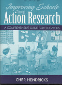 Improving Schools Through Action Research