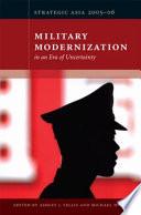 Military Modernization in an Era of Uncertainty