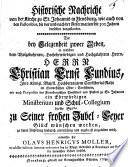 Historische Nachricht von der Kirche zu St  Johannis in Flensburg  wie auch von den Pastoribus  die vor und nach der Reformation seit 300 Jahren derselben vorgestanden