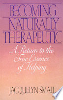 Becoming Naturally Therapeutic