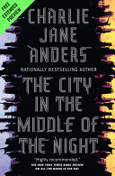 The City in the Middle of the Night Sneak Peek