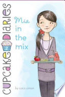 Mia In The Mix : has to decide between being popular...