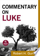 Commentary on Luke  Commentary on the New Testament Book  3