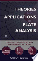 Theories and Applications of Plate Analysis