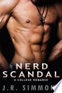 Nerd Scandal A College Romance Story