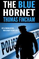 The Blue Hornet  A Crime Mystery  Book PDF