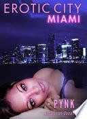 Erotic City  Miami