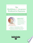 The Mindfulness   Acceptance Workbook for Depression