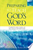 Preparing to Teach God s Word