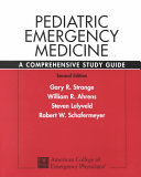 Pediatric Emergency Medicine : an unsurpassed review of pediatric...