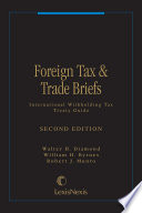 Foreign Tax and Trade Briefs   International Withholding Tax Treaty Guide