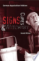 Signs  Cures  and Witchery