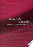 Gravity s Shadow