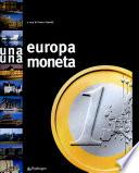 Un Europa  una moneta  L avvento dell euro nel vecchio continente