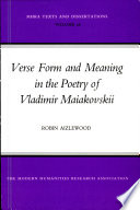 Verse Form and Meaning in the Poetry of Vladimir Maiakovskii