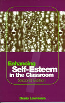 Enhancing Self Esteem in the Classroom
