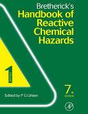 Bretherick's Handbook of Reactive Chemical Hazards