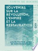 Souvenirs sur la Révolution, l'Empire et la Restauration Fribourg A Londres A Altona