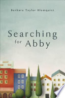 Searching for Abby