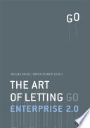 Enterprise 2 0   The Art Of Letting Go : that after more than 100 years is...