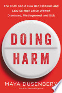 Doing Harm : klein and barbara ehrenreich, the editorial...