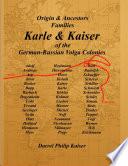 Origin   Ancestors Families Karle   Kaiser of the German Russian Volga Colonies