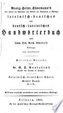 Lateinisch deutsches und deutsche lateinisches handw  rterbuch nach I J G  Scheller s anlage neu bearbeitet