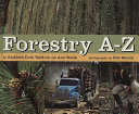 Forestry A Z