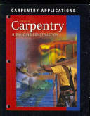 Carpentry and Building Construction  Carpentry Applications