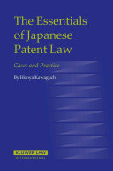The Essentials of Japanese Patent Law