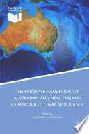 The Palgrave Handbook of Australian and New Zealand Criminology  Crime and Justice