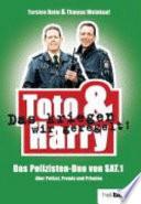 Toto & Harry. Das kriegen wir geregelt!