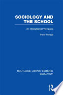 Sociology and the School  RLE Edu L